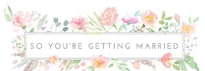 So your getting married blog